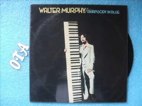 Walter Murphy - Could It Be The Music