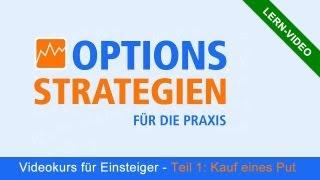 Options-Strategien für die Praxis - Teil 1: Kauf eines Put