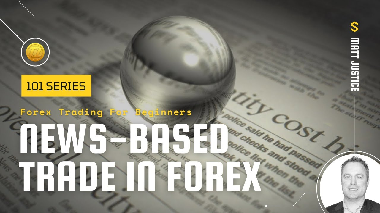 News based forex trading