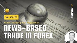 Forex 101: News Based Trade