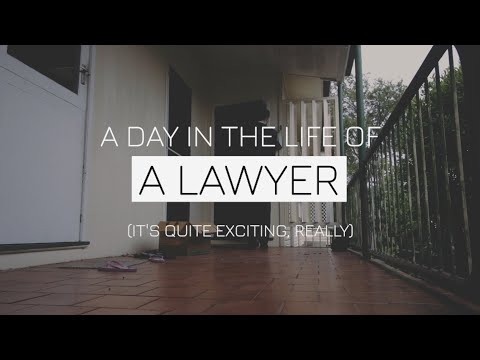 A Day in the Life of a Lawyer - What Does a Lawyer Actually