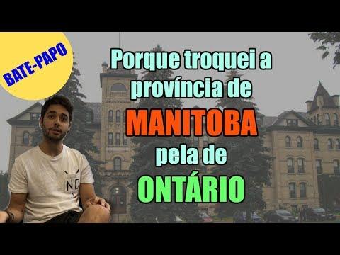 Porque troquei Manitoba por Ontário