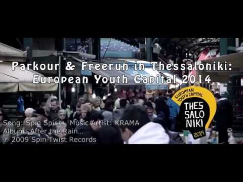 Parkour & Freerunning in Thessaloniki:European Youth Capital 2014