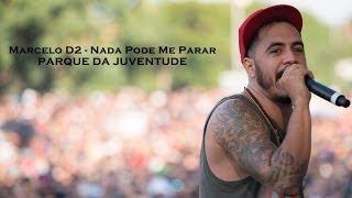 Marcelo D2 - Parque da Juventude