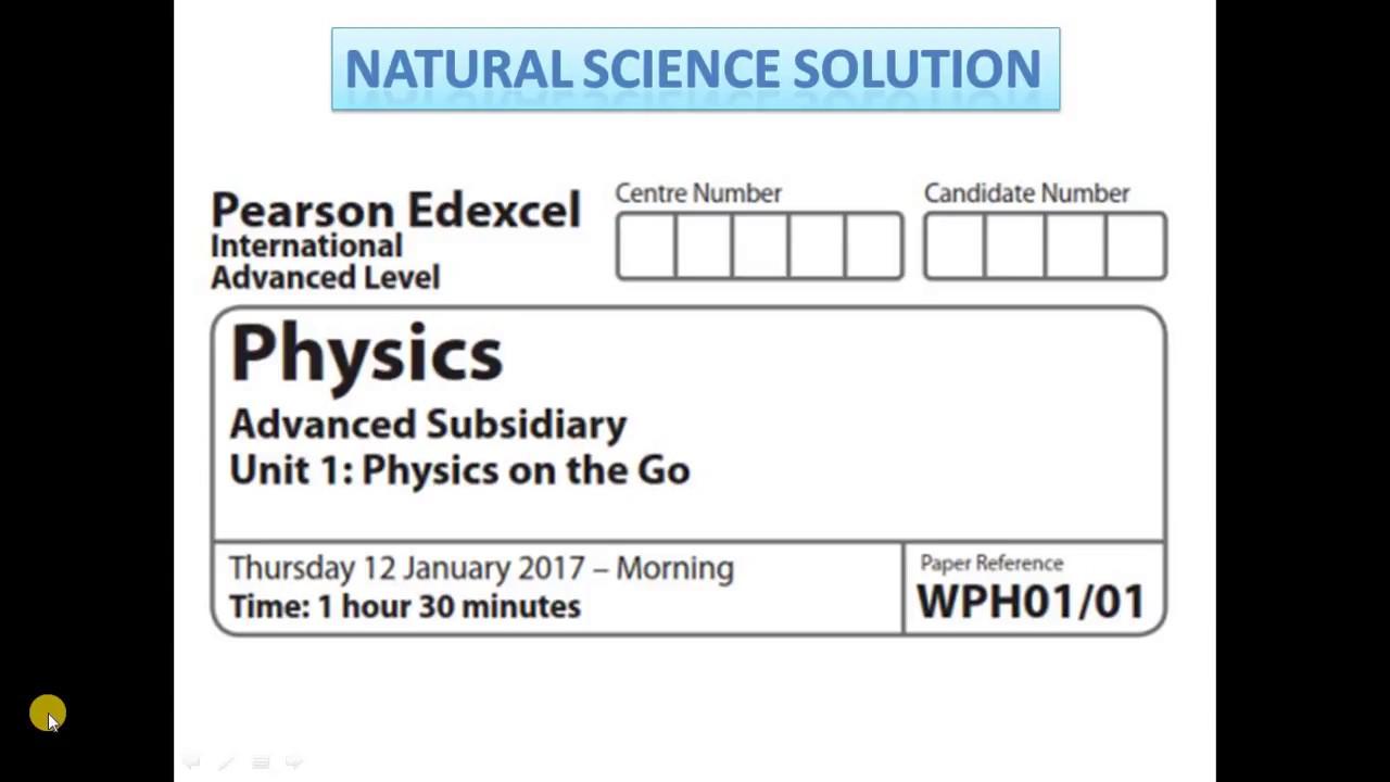 Edexcel IAL physics unit 1 Jan 17 part 1