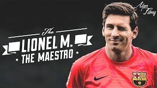 Lionel Messi 2016 - The Maestro - HD