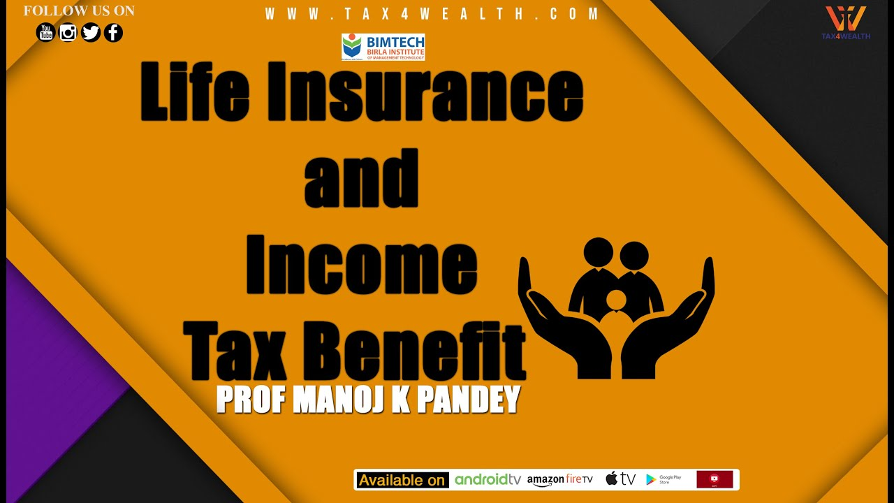 Life Insurance and Income Tax Benefit with BIMTech in Hindi