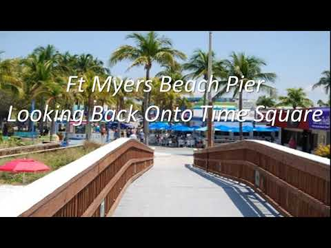 Ft Myers Beach Time Square & Pier Tour