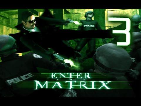 Прохождение Enter the Matrix #3