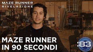 Maze Runner: La Rivelazione | Maze Runner in 90 secondi HD | 20th Century Fox 2017