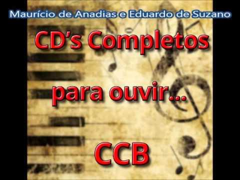 Maurício de Anadias e Eduardo de Suzano  (CDs Completos para Ouvi CCB)