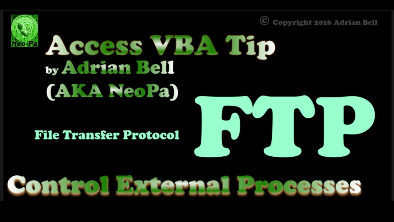 Control External Processes using VBA (FTP example) (cc)