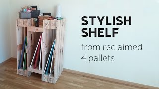 How To Make A Stylish Shelf From Reclaimed 4 Pallets