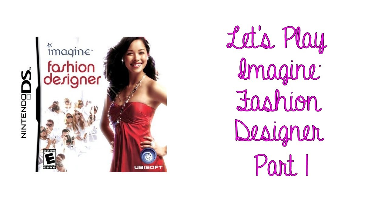 Let S Play Imagine Fashion Designer Part 1 Youtube