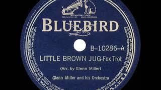 1939 HITS ARCHIVE: Little Brown Jug - Glenn Miller