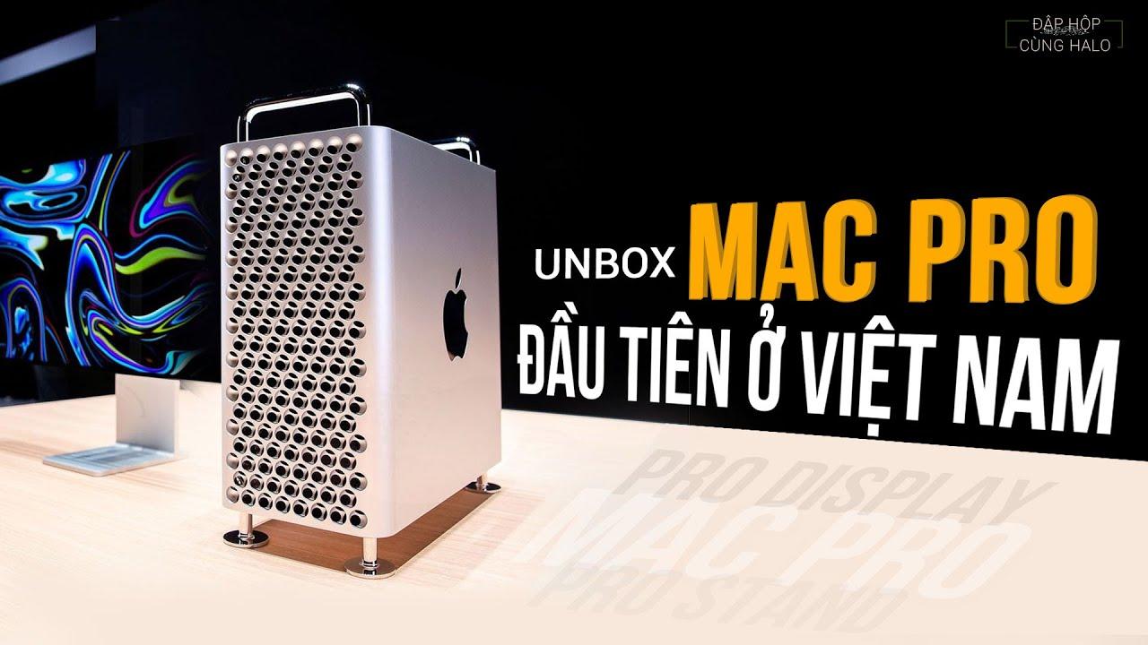 ĐẬP HỘP MAC PRO 2020 ĐẦU TIÊN TẠI VIỆT NAM [UNBOX THE FIRST MAC PRO IN VIETNAM]