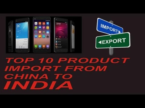 china export top 10 product to india