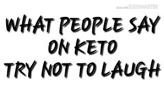 Things People Say On Keto (Try Not To Laugh) LCHF Jokes - Vines Compilation
