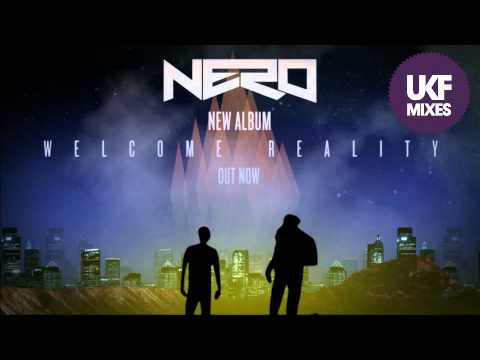 Nero - Welcome Reality (Exclusive Album Mix)