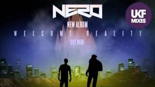 Nero Welcome Reality Exclusive Album Mix