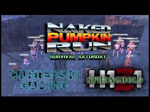 Naked Pumpkin Run - H1Z1 The Stronghold