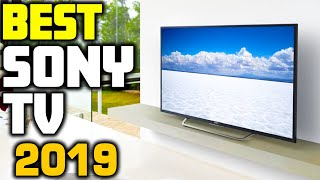 Top 5 - Best Sony TVs in 2019