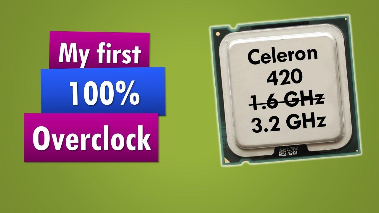 celeron 420_Overclocking the Celeron 420 from 1.6 GHz to 3.2 GHz - YouTube