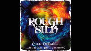 Watch Rough Silk The End video