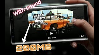 Gta San Andreas Lite v9 APK+OBB 200MB Download For Android 2019