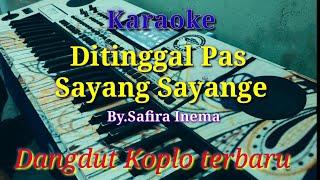 Download lagu Karaoke - Ditinggal Pas Sayang Sayange | Dangdut Koplo ( Cover Keyboard )