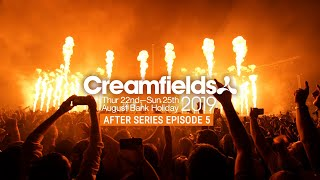 CREAMFIELDS 2019 AFTER SERIES - MAIN STAGE MADNESS