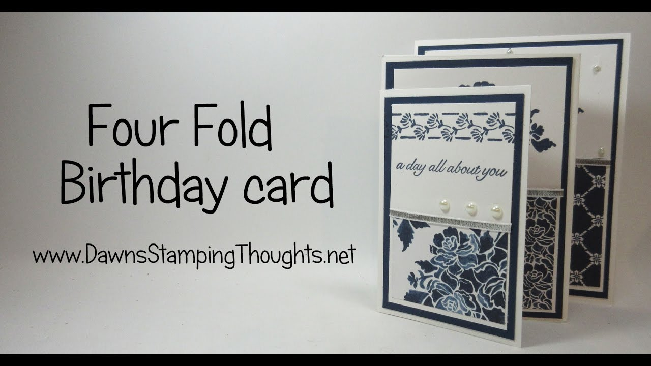 Four Fold Birthday Card Featuring Products From StampinUp