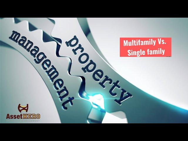 Single Family (SFR) vs Multi-Family Properties   Asset Hero Property Management