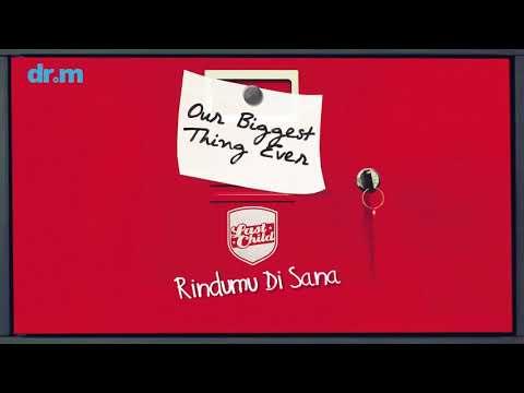 Last Child   Rindumu Di Sana Official Audio