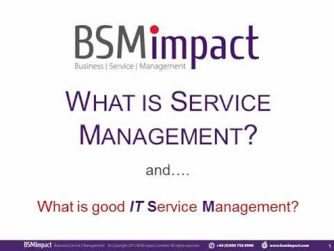 What Is Service Management? What is good IT Service Management (ITSM)?