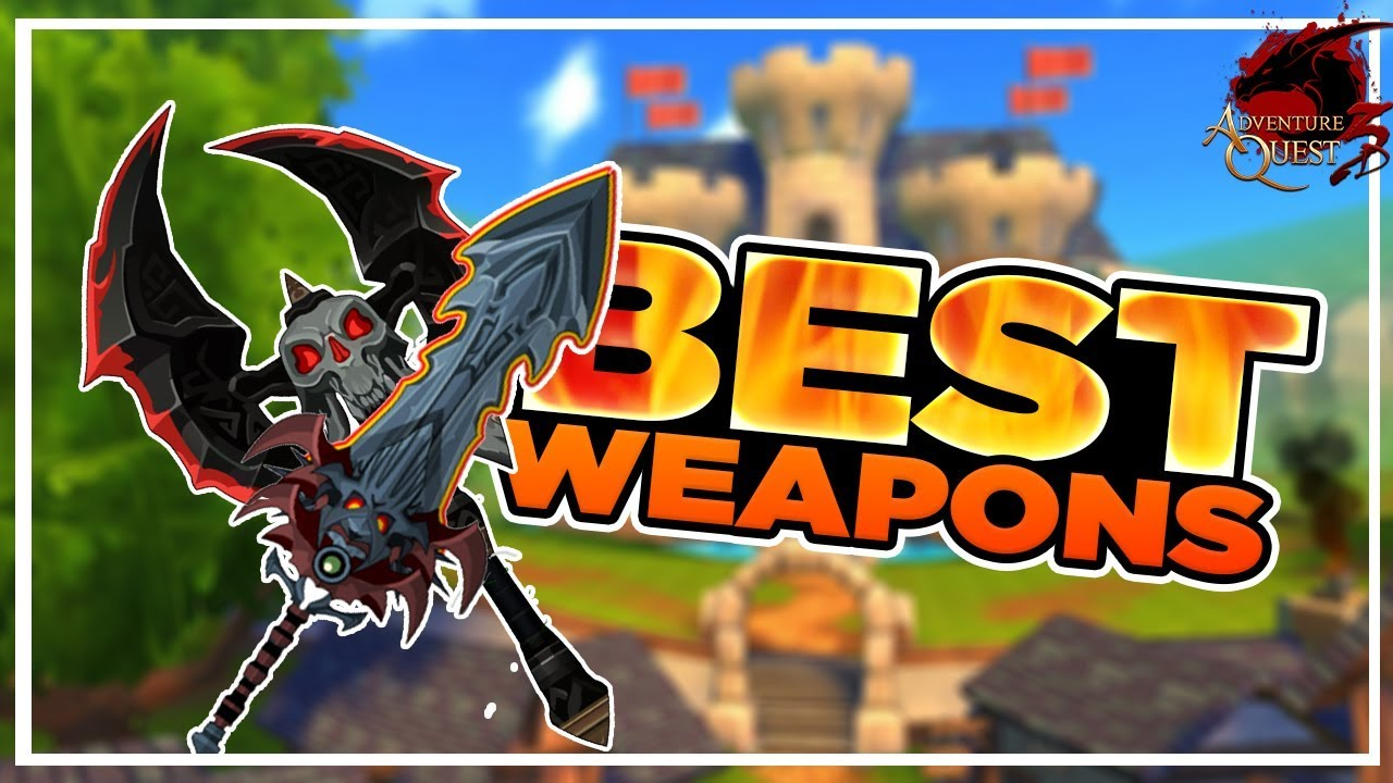 AQ3D BEST Weapons! AdventureQuest 3D