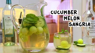 Cucumber Melon Sangria - Tipsy Bartender