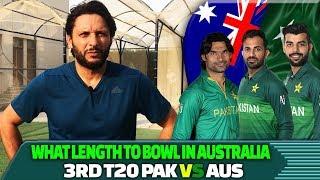 What Length To Bowl In Australia | 3rd T20 PAK vs AUS | Shahid Afridi