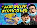 All Our Face Mask Struggles | SAYS Skits
