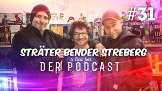 Sträter Bender Streberg – Der Podcast: Folge 31