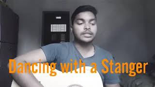 Dancing with a Stranger - Sam Smith ft. Norman || cover by AJ Manav Video