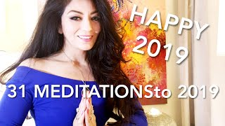 31 MEDITATIONSto 2019- HAPPY NEW YEAR!