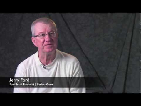 Jerry Ford, Perfect Game Underclass: Most Important Events