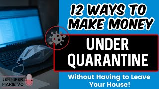 How to Make Money and Work From Home During Quarantine: Best Online Jobs in 2020