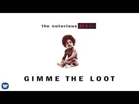 The Notorious B.I.G. - Gimme the Loot (Official Audio)