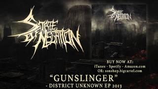 STATE OF NEGATION - Gunslinger
