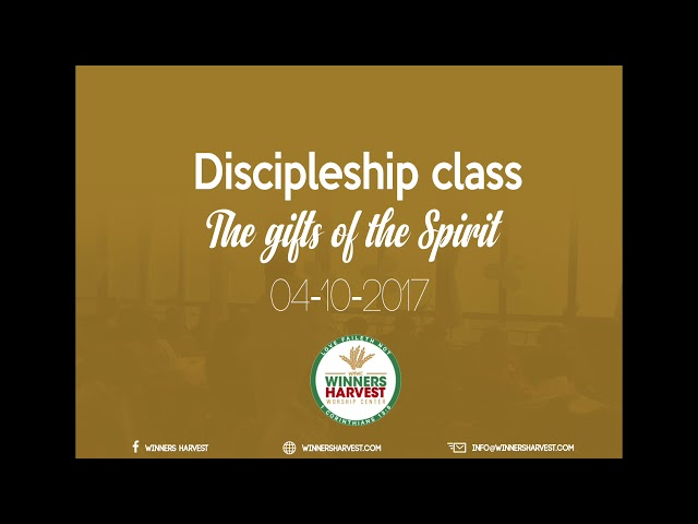 Discipleship class - Gifts of the spirit - 04-10-2017