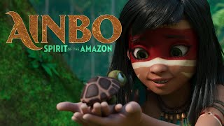 AINBO: Spirit of the Amazon - Official Trailer