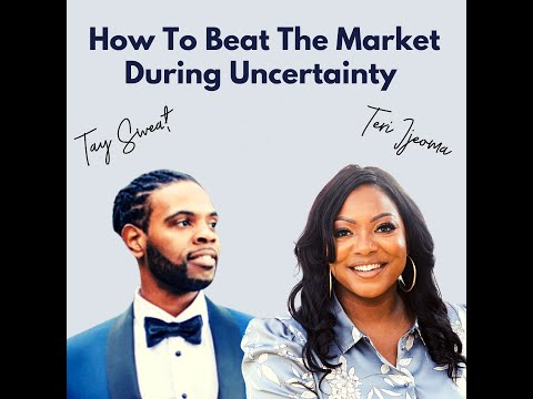 How To Beat The Market During Uncertainty