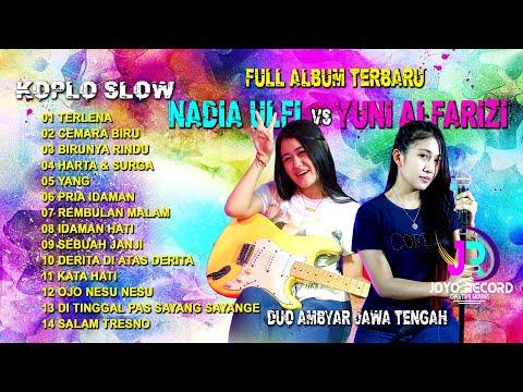 full-album-terbaru-yuni-alfarizi-&-nadia-ulfi---duo-ambyar-jawa-trengah---koplo-slow-2021